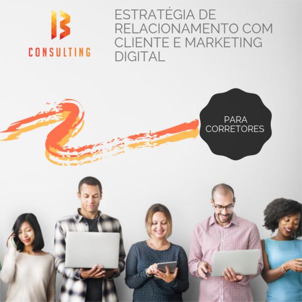 img Estratégia de Relacionamento com Cliente e Marketing Digital para Corretores